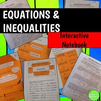 Equations and Inequalities Interactive Notebook: This is a set interactive notebook pages for equations and inequalities that addresses standards 6.EE.2a, 6.EE.2b, 6.EE.3, 6.EE.5, 6.EE.6, 6.EE.7, and 6.EE.8.Students will:* Define, identify, and use inverse operations* Write their own equations and identify the inverse operations needed to solve them* Define and identify the addition and multiplication properties (associative, commutative,   distributive, etc.)* Write expressions from verbal…
