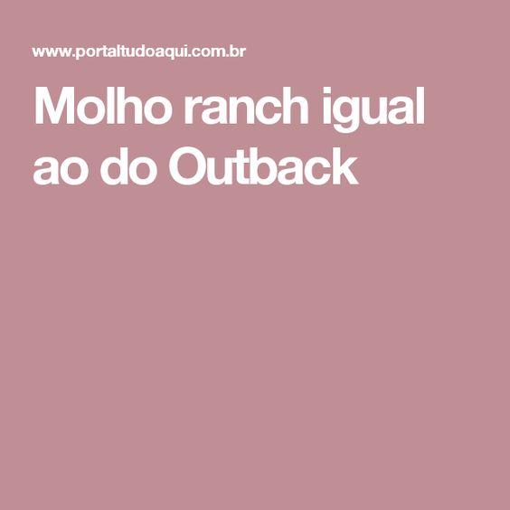 Molho ranch igual ao do Outback