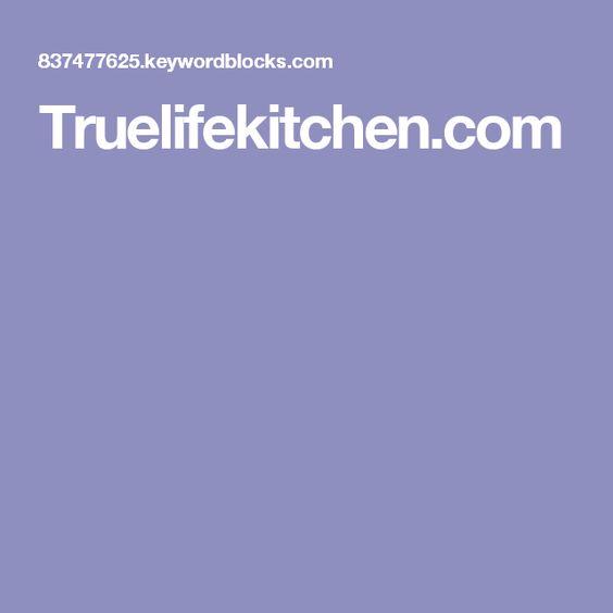 Truelifekitchen.com