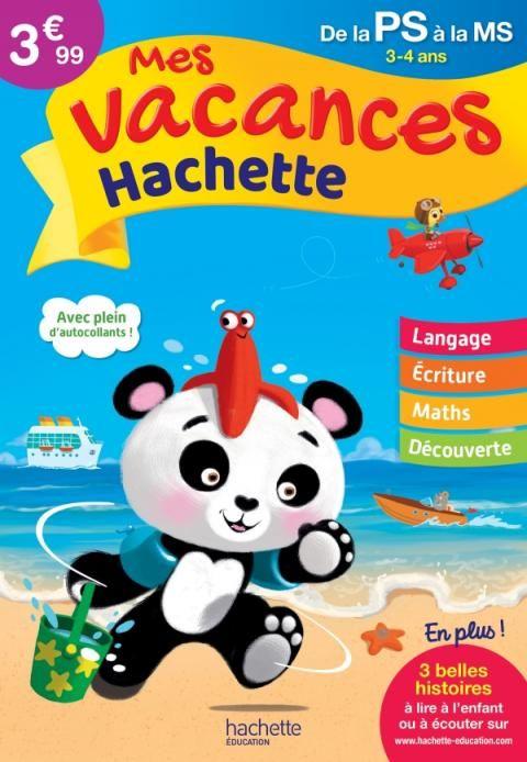 Mes Vacances Hachette Ps Ms Cahier De Vacances Hachette Jeu De Langage