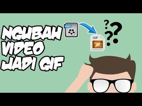 Cara Mengubah Video Jadi Gif Di Whatsapp Dengan Mudah Gif