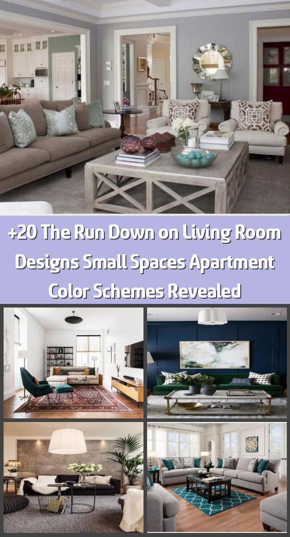 20 The Run Down On Living Room Designs Small Spaces Apartment Color Schemes Revealed Living Rooms Can Be Unbelievably Beautiful In Both Big And Tiny Space 2020