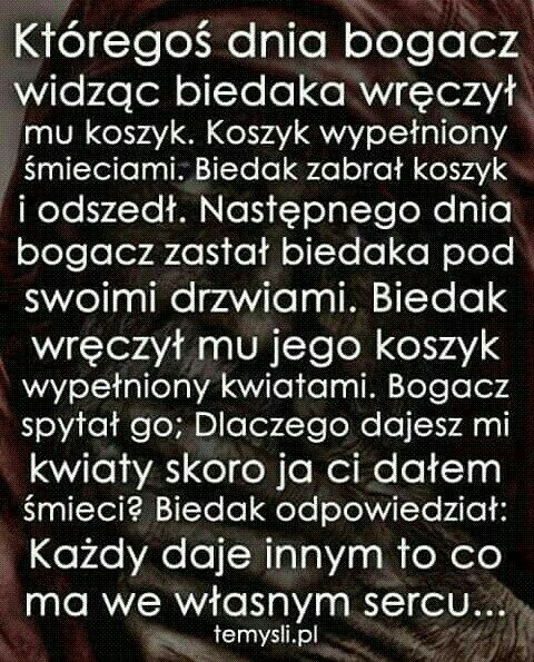 Wiec Dawaj Kwiaty Inspirational Quotes Quotations Strong Quotes