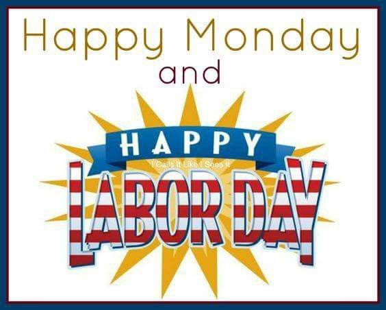 Pin By My Info On Holiday Pics Sayings Labor Day Quotes Labor Day Clip Art Happy Labor Day