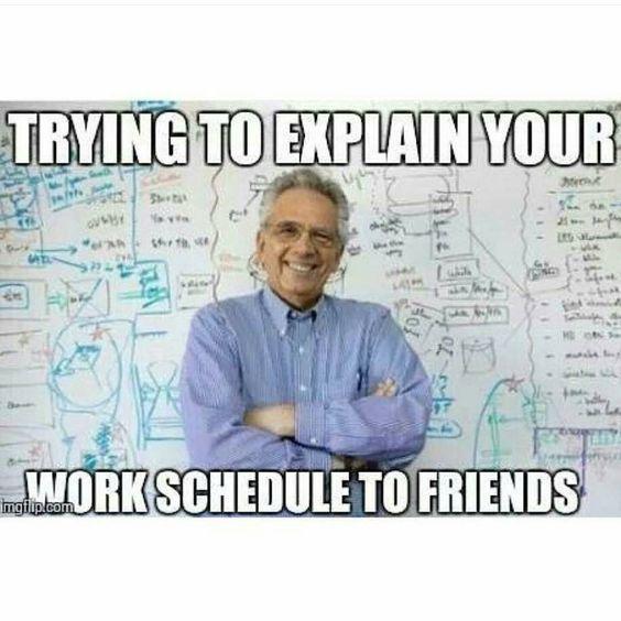 Work Schedule Funny Nurse Quotes Nurse Quotes Pilot Humor