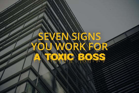 Do you work for a toxic boss? To help you find out (and learn how to avoid them!), we reveal the seven signs your employer may be toxic.