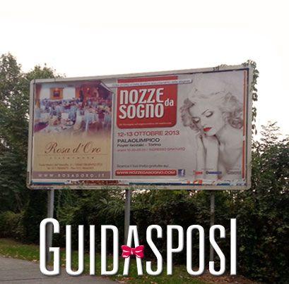 I manifesti di Nozze da Sogno ti invitano a partecipare all'evento www.nozzedasogno.com