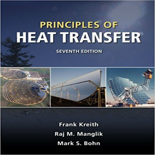 Principles Of Heat Transfer 7th Edition Solution Manual Pdf 9780495667704 Instant Download Solutions Principles Of Heat Transf Heat Transfer Transfer Textbook