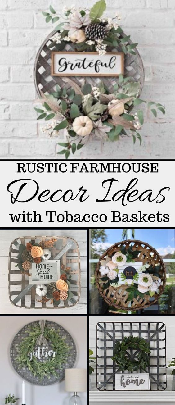 The best and most beautiful rustic tobacco basket decor ideas and inspirations that will give your beautiful home a charming farmhouse vibe. #mycozycolorado#famrhouse #decor #rustic#tobaccobasket