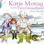 Lorraine Francis recommends Katie Morag and the Two Grandmothers by Mairi Hedderwick - Story Snug