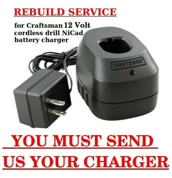 Rebuild Service For Craftsman 12 Volt Cordless Drill Nicad Battery Charger Cordless Drill Battery Charger Cordless