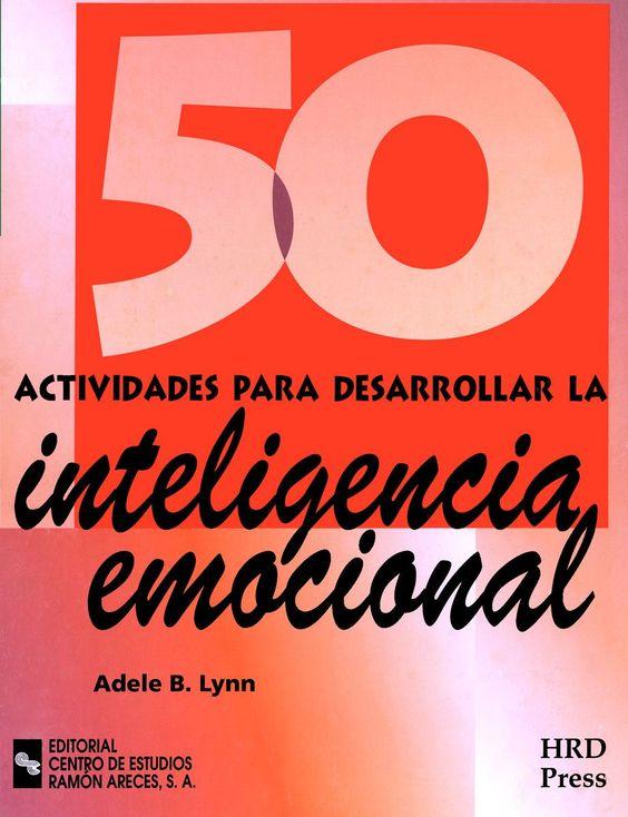 Infantil y Primaria: 50 actividades para desarrollar la inteligencia emocional