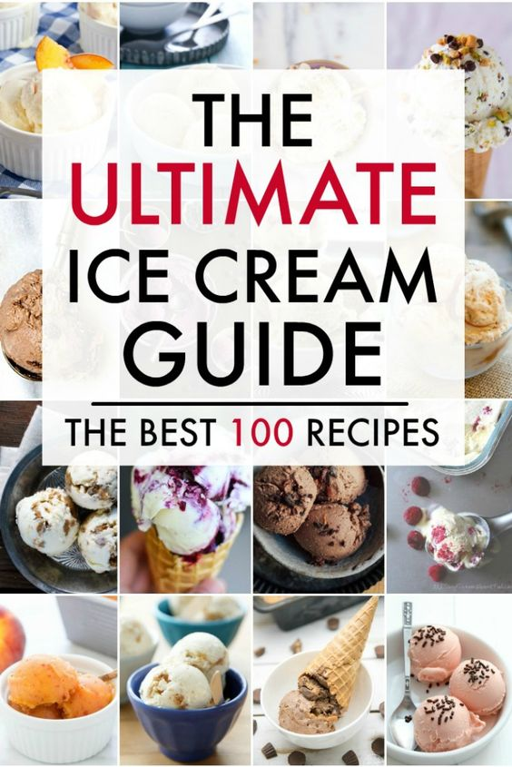 The Ultimate Ice Cream Recipes Guide! Amazing ice-cream round up!! Includes sorbets , sherbets etc too! All flavors and recipes from easy to more advanced!!