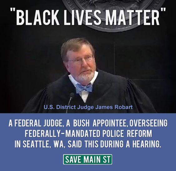 Image result for Judge James Robart black lives matter