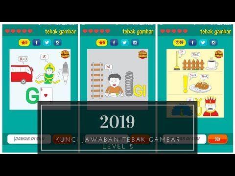 Kunci Jawaban Tebak Gambar Level 8 2019 Youtube Gambar Youtube
