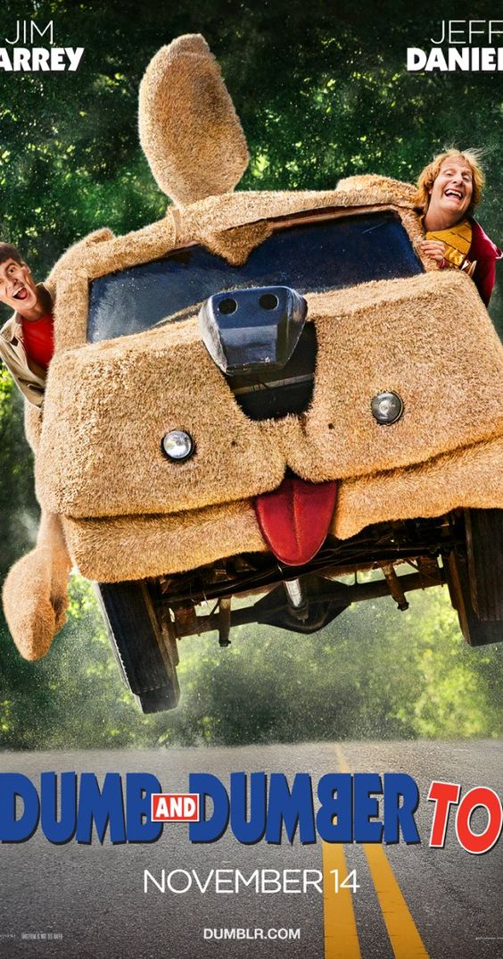 Dumb And Dumber To 2014 Dumb And Dumber Comedy Movies Funny Movies