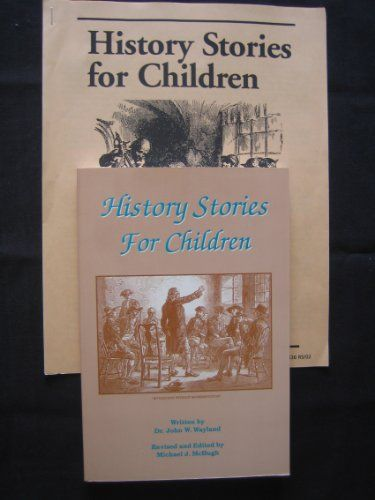 History Stories for Children by John W. Wayland http://www.amazon.com/dp/1930092342/ref=cm_sw_r_pi_dp_A8.Owb0CHHSE5