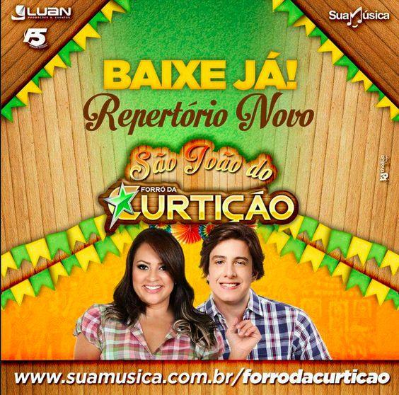 Forró da Curtição - Promocional - Junho / 2014  http://suamusica.com.br/curticaojunho