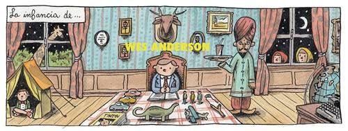 La infancia de Wes Anderson. Liniers Épico.