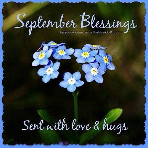 September Blessings sent with love.