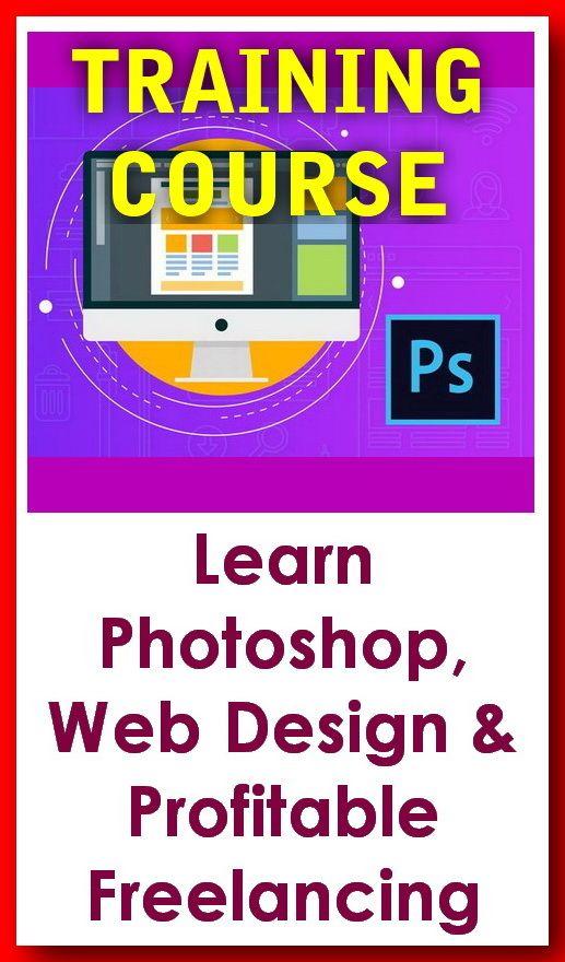 Learn Photoshop Web Design Profitable Freelancing In 2020 Learn Photoshop Online Graphic Design Web Design