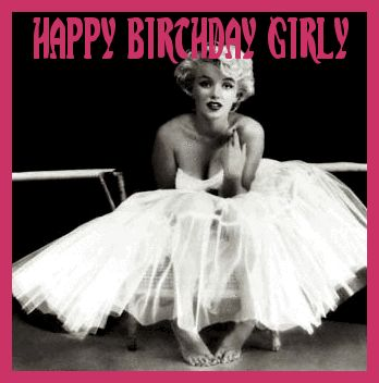 happy birthday girl marilyn monroe | BIRTHDAY☆IMAGES ...