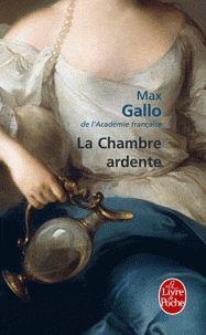 Max Gallo - La Chambre ardente. - Feuilleter l'extrait