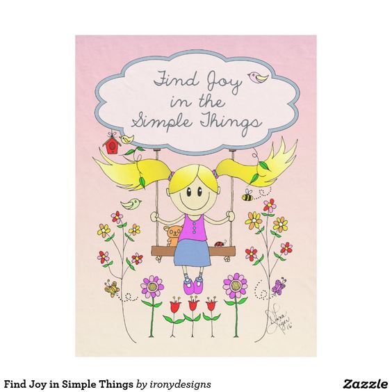 Find Joy in Simple Things Fleece Blanket. Find Joy in the Simple Things. A positive saying / quote inspiration written on a cloud with a little girl sketch drawing on a swing surrounded with cute birds, a birdhouse, butterflies, flowers and a bee. In pink, blues, and yellow colors. This cute smiling little girl drawing is done in traditional art.