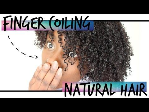 Finger Coiling Natural Hair | Defined Wash & Go - YouTube