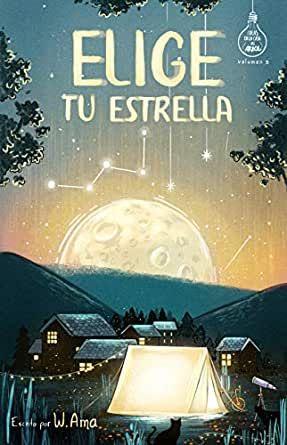 Elige Tu Estrella Serie Ideas En La Casa Del árbol Volumen 3 Novela Infantil Libros Recomendados Para Niños Libros Para Niños Libros De Literatura Juvenil