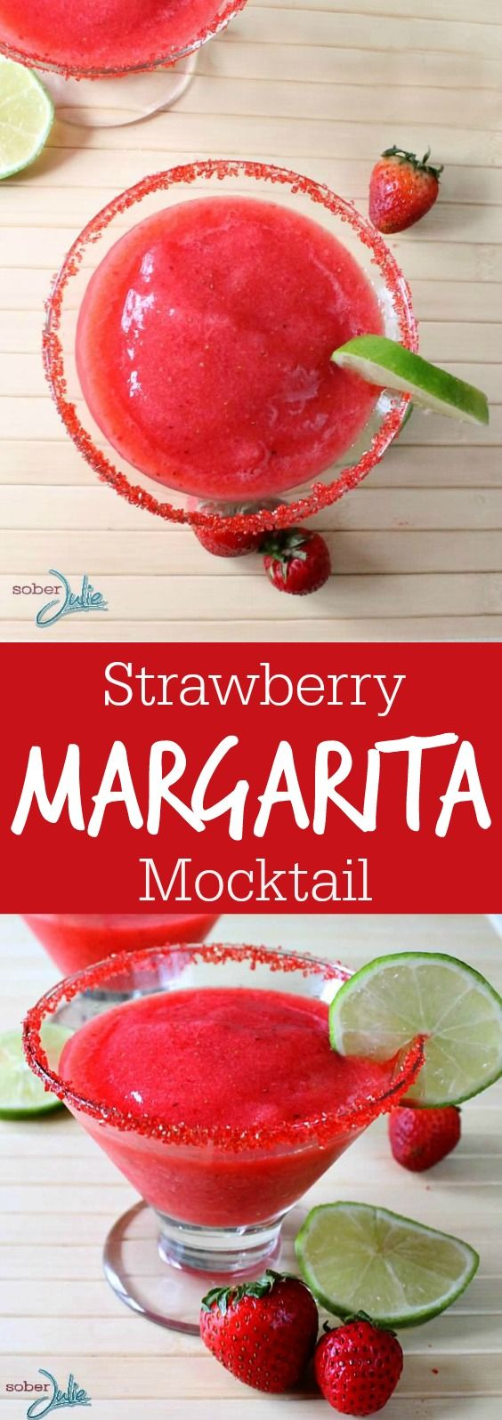 Strawberry Margarita Mocktails non alcoholic drink recipe via Sober Julie - The BEST Easy Non-Alcoholic Drinks Recipes - Creative Mocktails and Family Friendly, Alcohol-Free, Big Batch Party Beverages for a Crowd! #mocktails #virgindrinks #alcoholfreedrinks #nonalcoholicdrinks #familyfriendlydrinks #partypunch #partydrinks #newyearseve #partydrinkrecipes