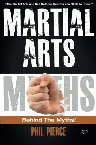 Martial Arts: Behind the Myths!: (The Martial Arts and Self Defense Secrets You NEED to Know!) - http://www.exercisejoy.com/martial-arts-behind-the-myths-the-martial-arts-and-self-defense-secrets-you-need-to-know/martial-arts/