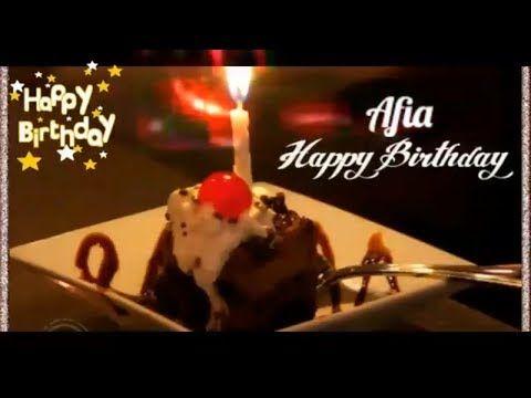 Happy Birthday Afia Birthday Names Videos Birthday Names Songs Videos Park Youtube Epic Happy Birthday Birthday Name Song Very Happy Birthday