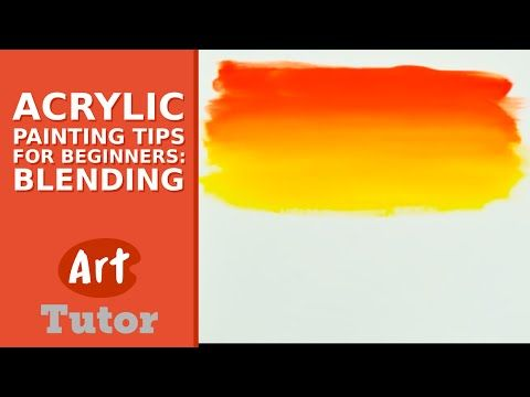 Acrylic Painting Tips for Beginners: Blending - Very basic - very good for a newbie like me.