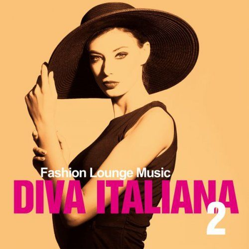 VA - Diva Italiana 2- Fashion Lounge Music (2017)