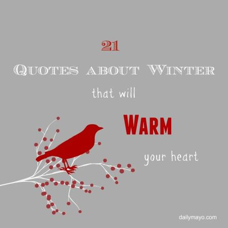 Warm, Thursday quotes and Quotes about winter on Pinterest