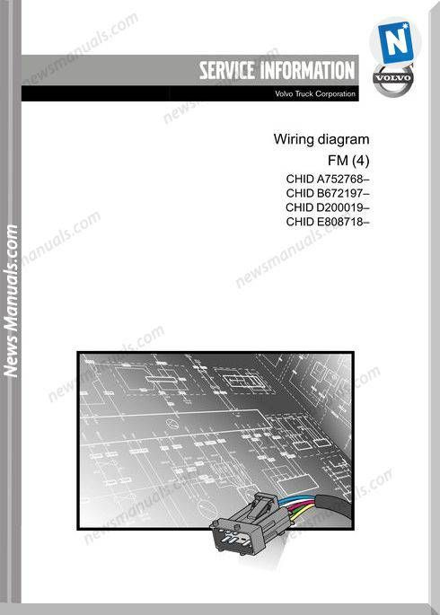 Volvo Truck Fm4 Chid A7 B6 D2 E8 Wiring Diagram Volvo Trucks Volvo Electrical Diagram