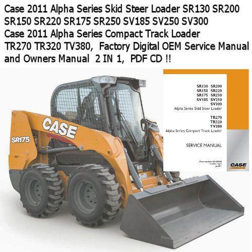 Case Sr130 Sr150 Sr175 Sr200 Sv185 Sr220 Sr250 Sv250 Sv300 Service Repair Manual Caseih Owners Manuals Skid Steer Loader Repair Manuals