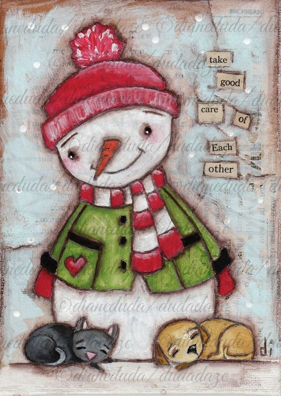 """Print of my Original Folk ARt  Holiday snowman dog cat by DUDADAZE """"Take Good Care""""  Buy this print, or any other with a cat or dog, and I will send $4 to """"A Place to Bark"""" animal rescue.  ©dianeduda/dudadaze:"""