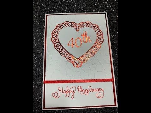 How To Make An Anniversary Card In 20 Mins Youtube Cards Anniversary Cards Wedding Cards