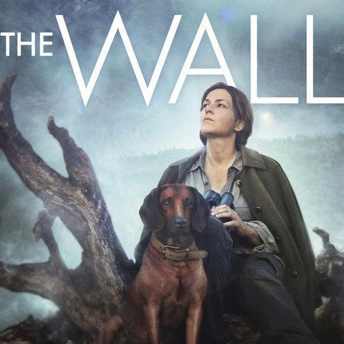 EXCLUSIVE: The Wall Poster -- Julian Polser directs this upcoming drama about a woman who travels through the Austrian wilderness to cuts herself off from all human contact. -- http://wtch.it/jBes6