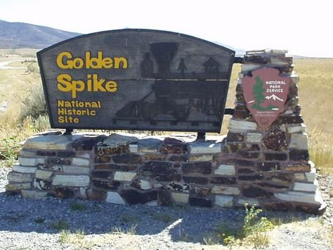 Golden Spike National Historic Site, Promotory Point, Utah May 10, 1869, the ceremonial Golden Spike was struck, connecting the Union Pacific Railroad and the Central Pacific Railroad. The 2000 miles of transcontinental track reduced the overland trip from four to six months to six days.