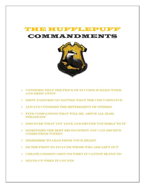 THE #HUFFLEPUFF Commandments (reading all these commandments makes it clear that I am OBVIOUSLY a slytherin):