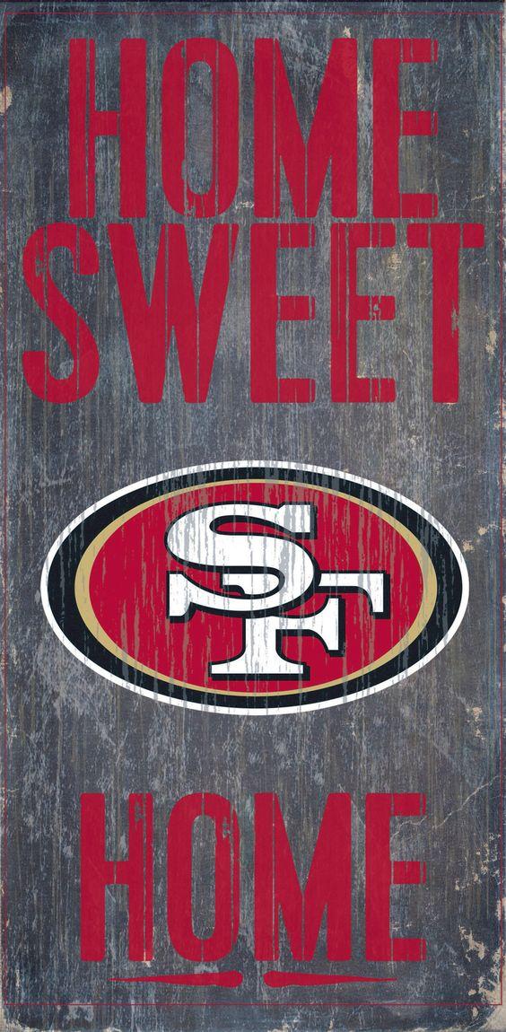 San Francisco 49ers Wood Sign - Home Sweet Home 6x12