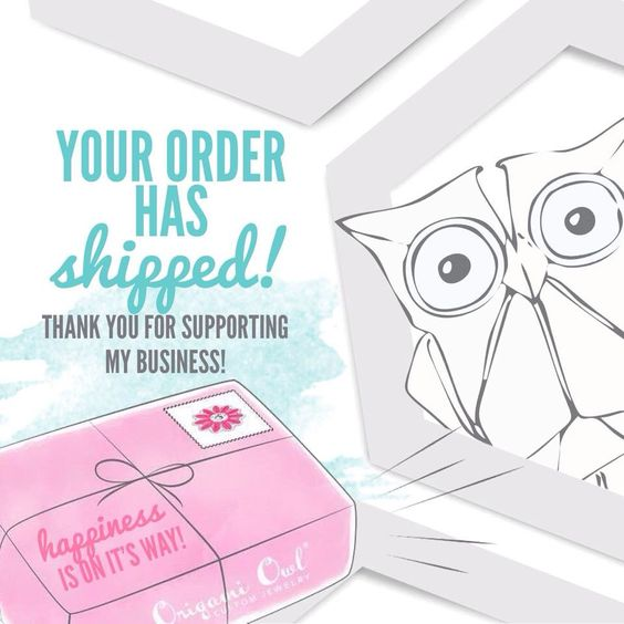 Your order has shipped! Thank you for supporting my business! Social media image #origamiowl #business #tools Lindseylou.origamiowl.com