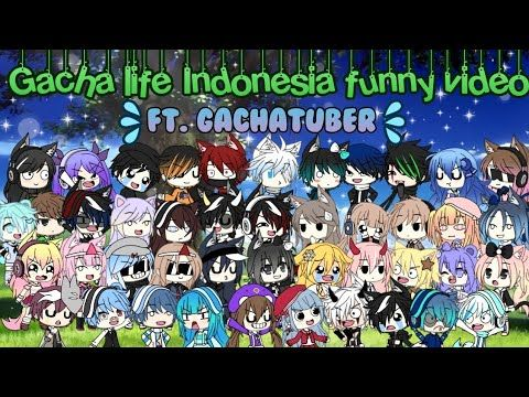 Gacha Life Indonesia Funny Video Video Lucu 2 Ft Gachatuber Youtube In 2021 Funny Gif Funny Video