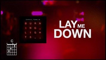 Lay Me Down (Lyrics) - Chris Tomlin