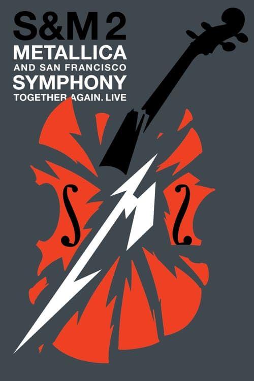 Regarder Metallica San Francisco Symphony S M2 2019 Film Complet En Streaming Vf Entier Films Complets Metallica Film