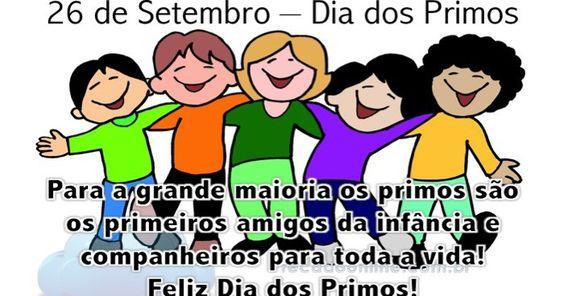 Hoje é o Dia dos Primos :)