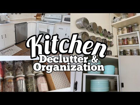 17 2019 Kitchen Organization And Declutter Youtube Kitchen